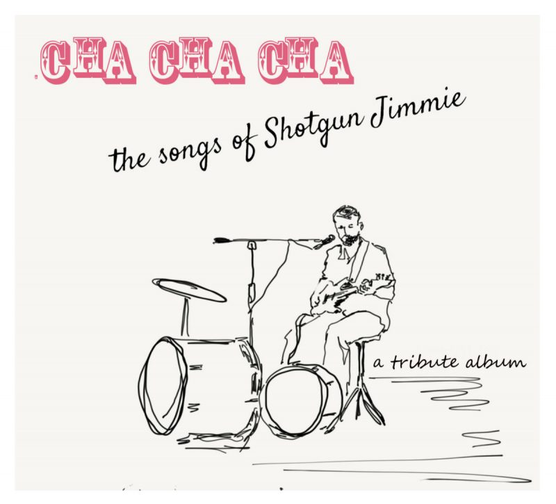 Various Artists, Cha Cha Cha Tribute to Shotgun Jimmie