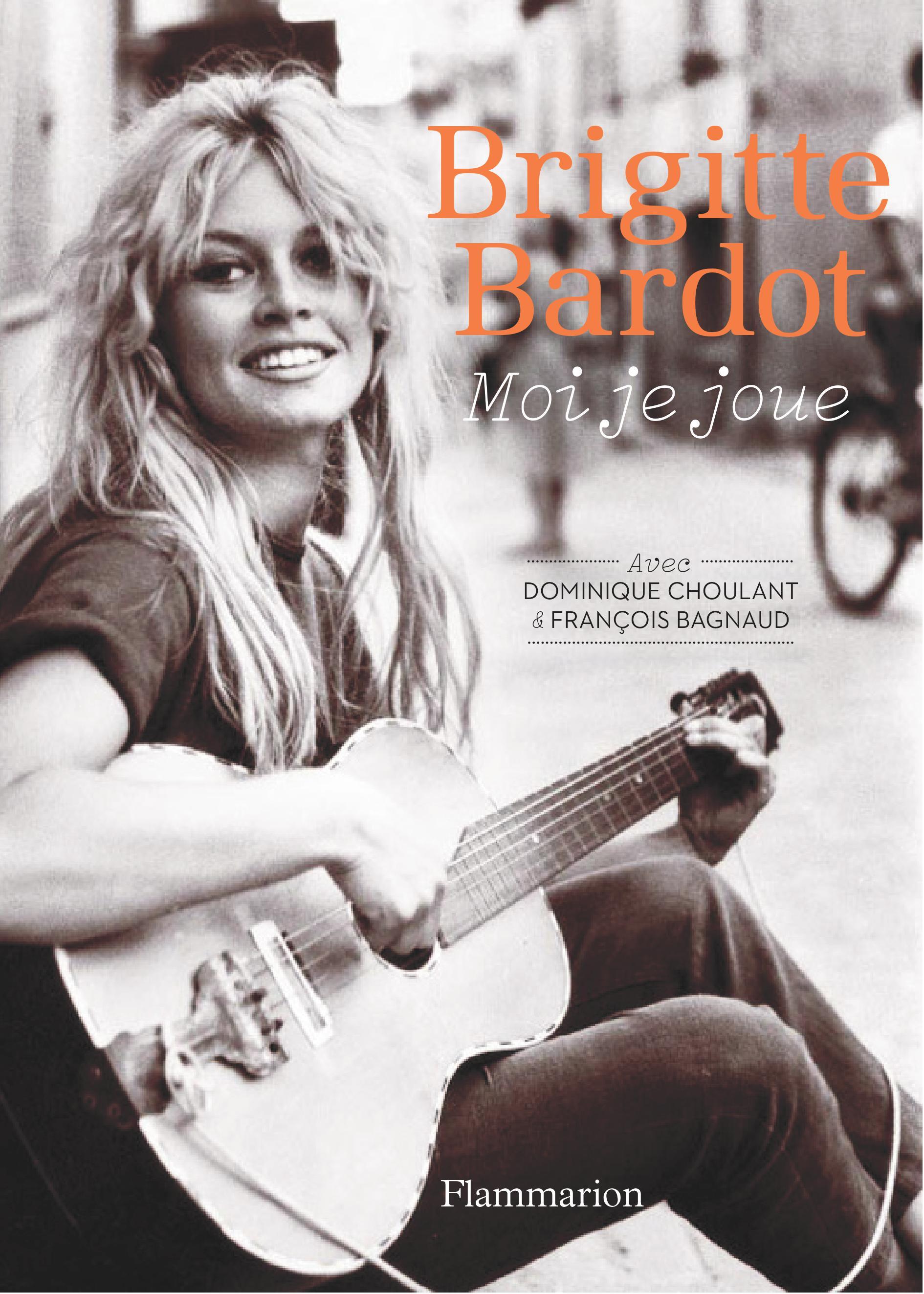 Brigitte Bardot Moi Je Joue : brigitte, bardot, Brigitte, Bardot, Dominique, Choulant