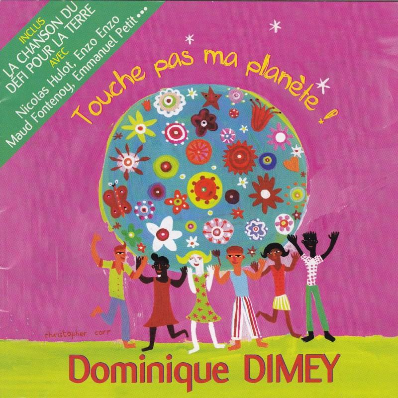 """Pochette CD de l'album """"Touche pas ma planète"""" de Dominique Dimey"""