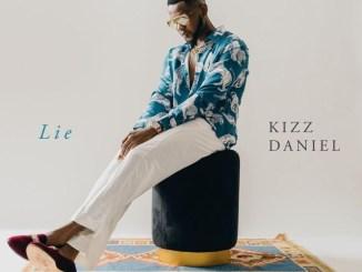 Lie by Kizz Daniel Audio Mp3