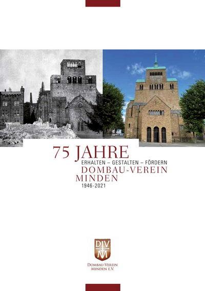 """""""75 Jahre Dombau-Verein Minden - das Magazin"""" informiert über den überkonfessionellen Förderverein, den Dom, den Domschatz und das Pilgerbüro. Grafik: Etageeins"""