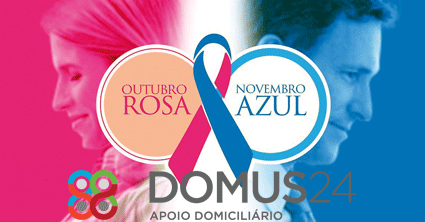DOMUS 24®   Apoio Domiciliário - Outubro Rosa/Novembro Azul pela prevenção do cancro em homens e mulheres: Cancro da Mama, Cancro da próstata e dos testículos