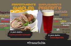 Prazer do Dia: Carne Assada Acompanhada de Cerveja Irlandesa Maltada