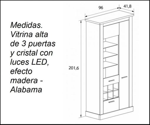 Medidas. Vitrina alta de tres puertas y cristal con luces LED modelo Alabama