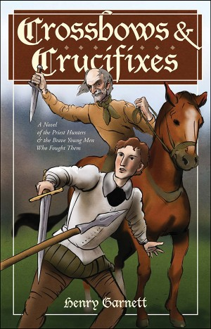 Crossbows & Crucifixes book cover
