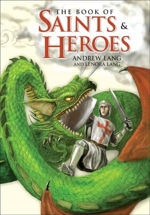 The Book of Saints and Heroes book cover