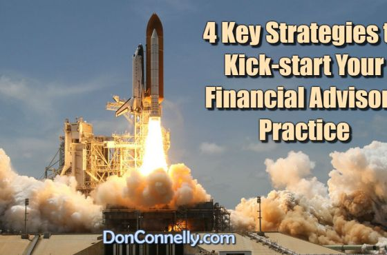 4 Key Strategies to Kick-start Your Financial Advisory Practice