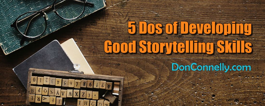 5 Dos of Developing Good Storytelling Skills