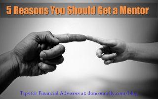 5 Reasons You Should Get a Mentor