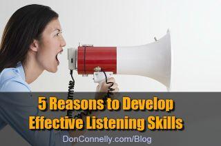 5 Reasons to Develop Effective Listening Skills