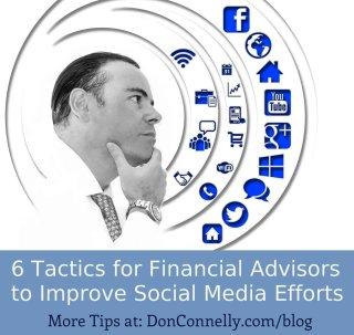 6 Tactics for Financial Advisors to Improve Social Media Efforts