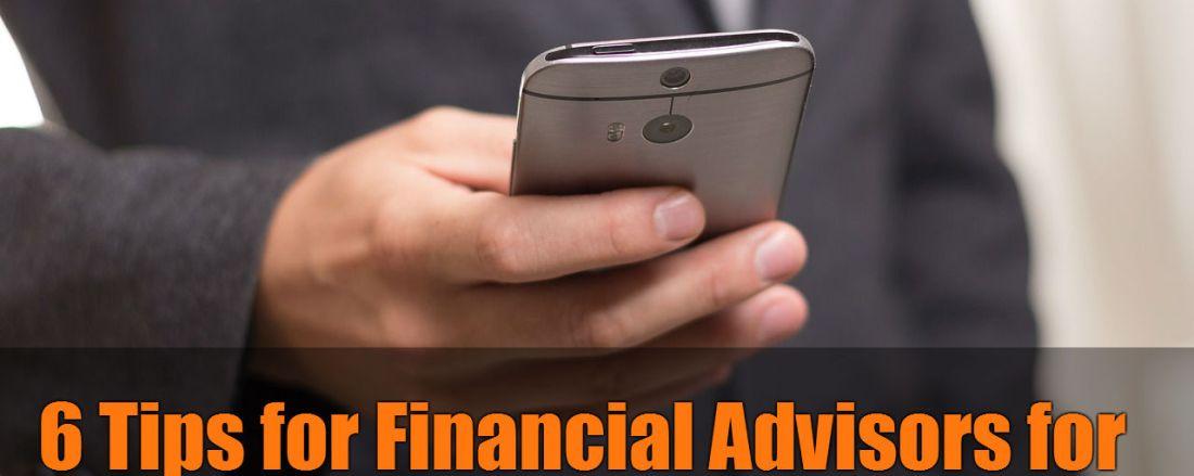 6 Tips on Online Reputation Management for Financial Advisors