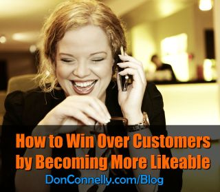 Become Likeable - Win Over Clients