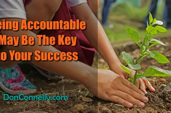 Being Accountable May Be The Key to Your Success