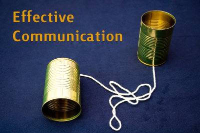 Effective Communication Is an Acquired Skill