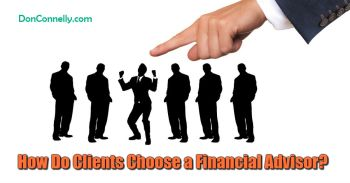 How Do Clients Choose a Financial Advisor?
