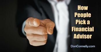 How People Pick a Financial Advisor
