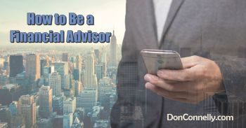 How to Be a Financial Advisor