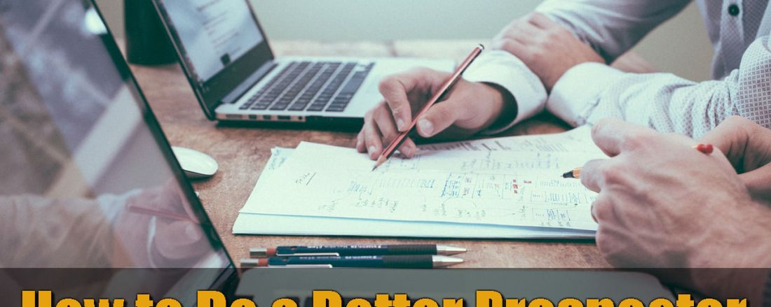 How to Become a Better Prospector