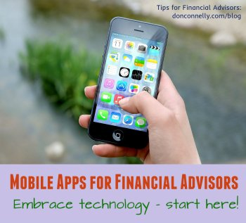 Mobile Apps for Financial Advisors - Embrace Technology