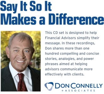 Say It So It Makes a Difference Workshop - Don Connelly & Associates