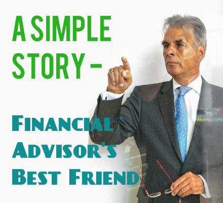 Simple Stories – Financial Advisor's Best Friend