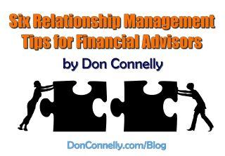 Six Relationship Management Tips for Financial Advisors
