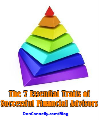 The 7 Essential Traits of Successful Financial Advisors