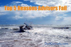 Top 5 Reasons Advisors Fail