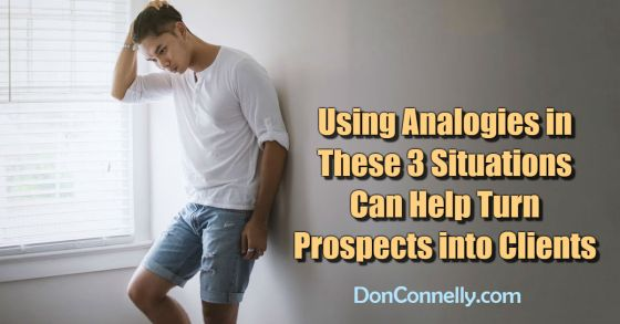 Using Analogies in These 3 Situations Can Help Turn Prospects into Clients