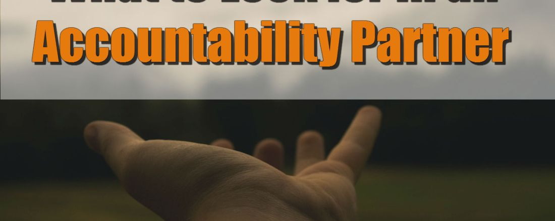What to Look for in an Accountability Partner