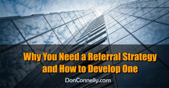 Why You Need a Referral Strategy and How to Develop One