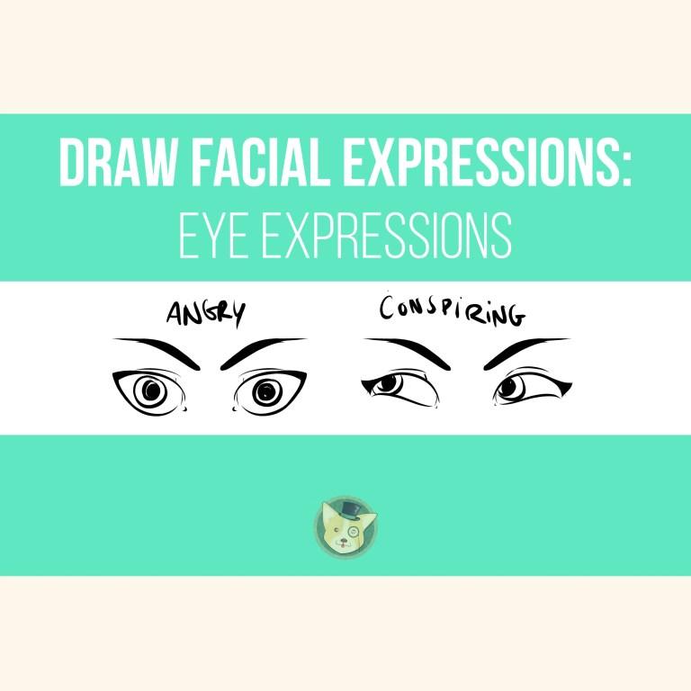 Draw Facial Expressions - Eye Expressions by Don Corgi