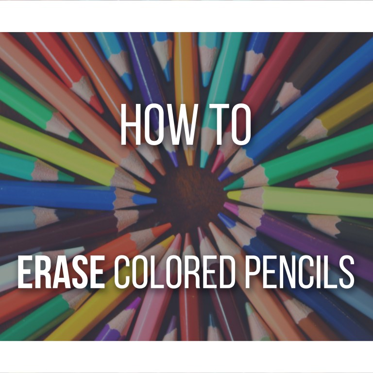 How to Erase Colored Pencils - Featured Image by Don Corgi, Here are some techniques and tools to help you erasing colored pencils!