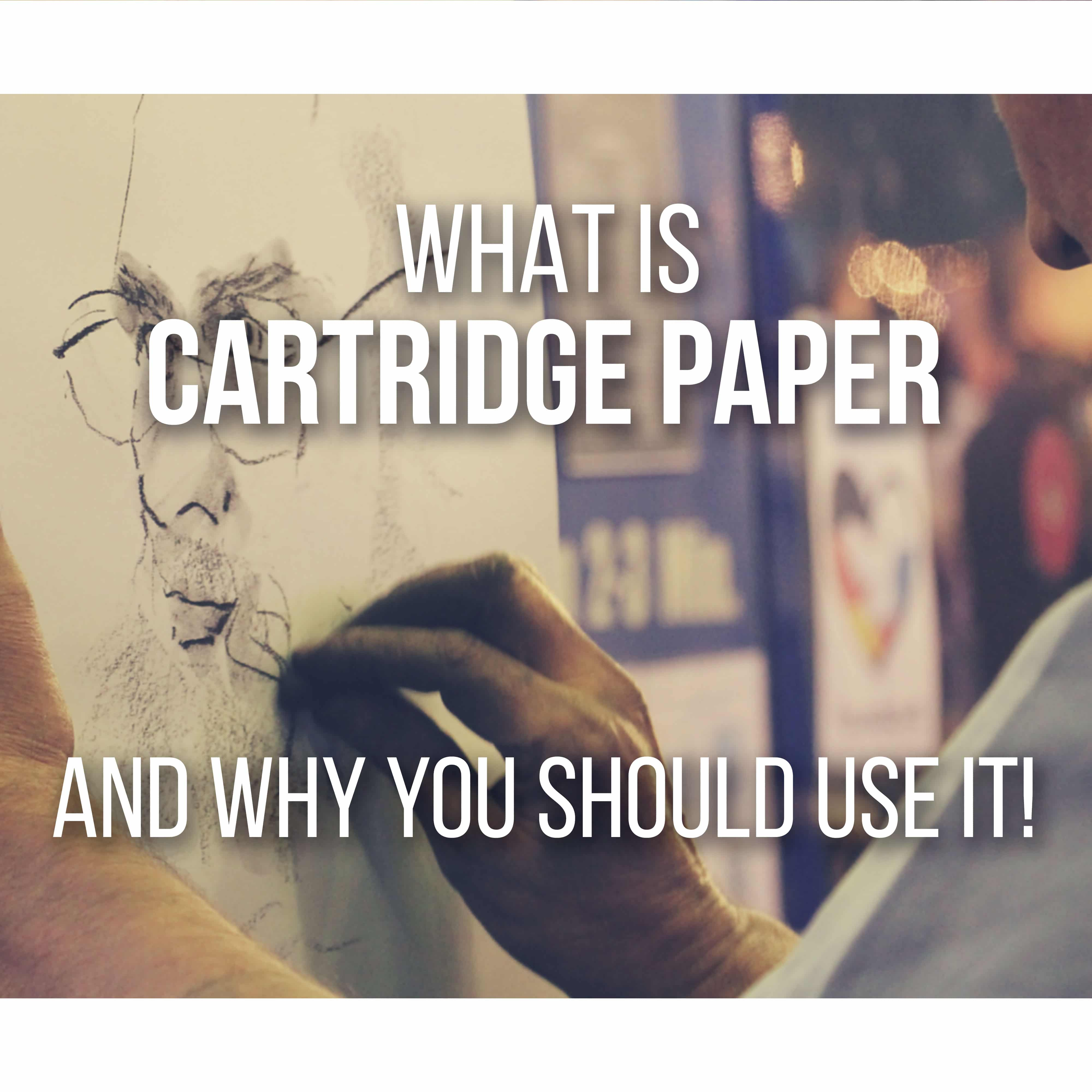 What Is Cartridge Paper - The Things You Need to Know by Don Corgi