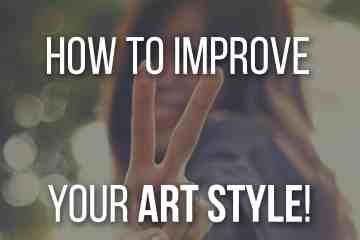 Improve Your Art Style! Create Original Art quickly, a beginner's guide by Don Corgi
