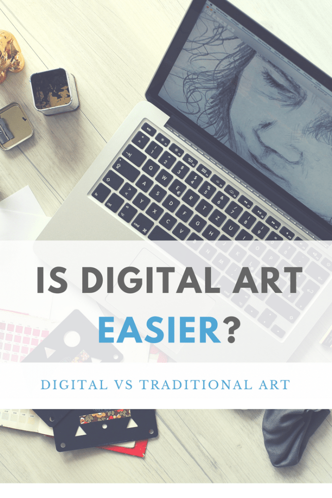 Is Digital Art Easier? Digital vs Traditional Art, learn what you should use! by Don Corgi