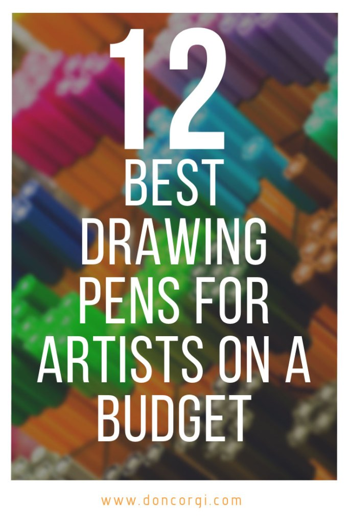 12 Best Cheap Drawing Pens For Artists On A Budget!