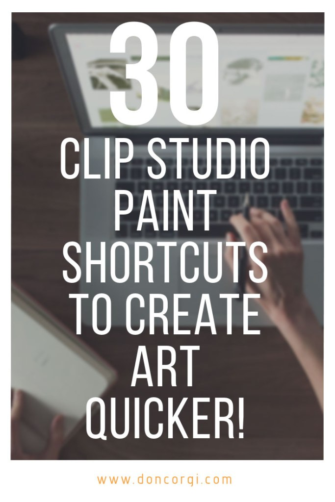 30 Clip Studio Paint Shortcuts To Create Art Quicker - Speed up your workflow in CSP!