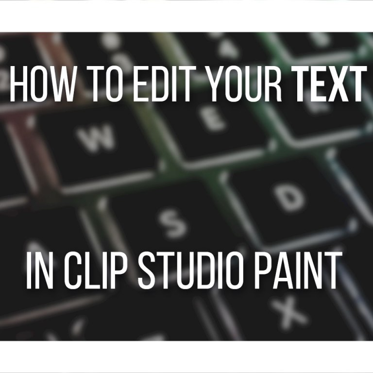 How To Edit Your Text In Clip Studio Paint Cover