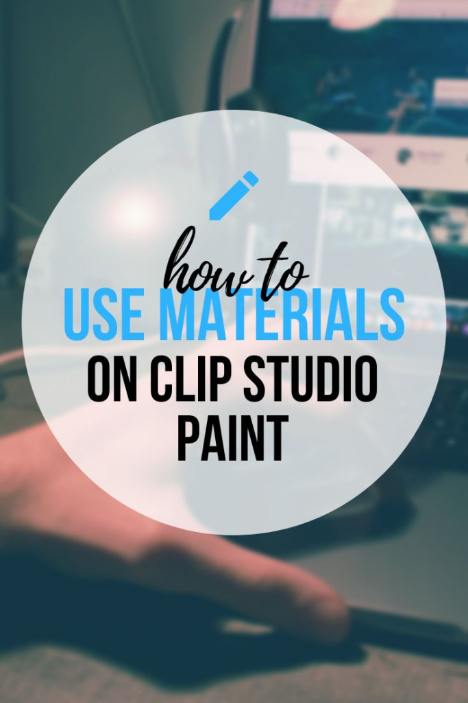 How To Install And Use Materials In Clip Studio Paint - The easy way to do it in CSP!