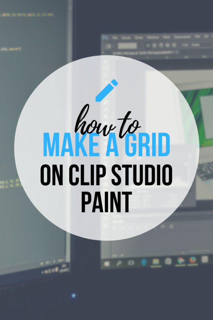 How To Make A Grid In Clip Studio Paint Easily - Step by Step Guide!