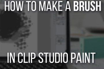 How To Make Your Own Brush In Clip Studio