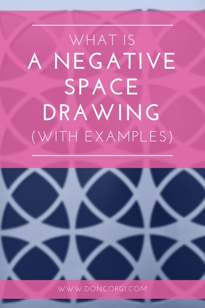 What Is A Negative Space Drawing - With Examples!