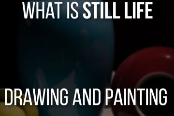 What Is A Still Life Drawing And Painting - Work on your compositions and drawing skills!