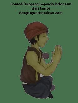 Contoh Dongeng Legenda Indonesia dari Jambi