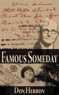 Famous Someday: A Robert E. Howard Biograph Triple Punch Pack