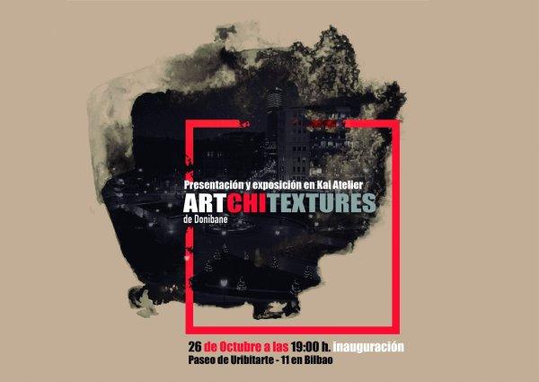 Exposición ARTCHITEXTURES de Donibane en Bilbao, Kai atelier
