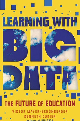 Learning with Big Data – The Future of Education