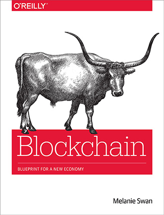 Blockchain - Blueprint for a New Economy